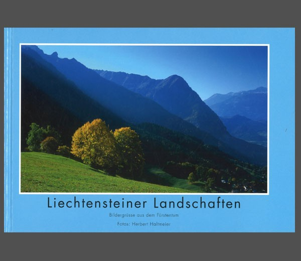 Liechtenstein landscapes - pictures greetings from the Principality
